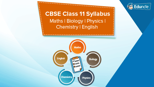 CBSE Syllabus for Class 11 PCB, PCM 2019-20 | Download PDF