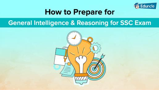 Prepare General Intelligence & Reasoning for SSC 2017 [Tips & Study